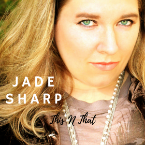 Jade Sharp - This N That EP